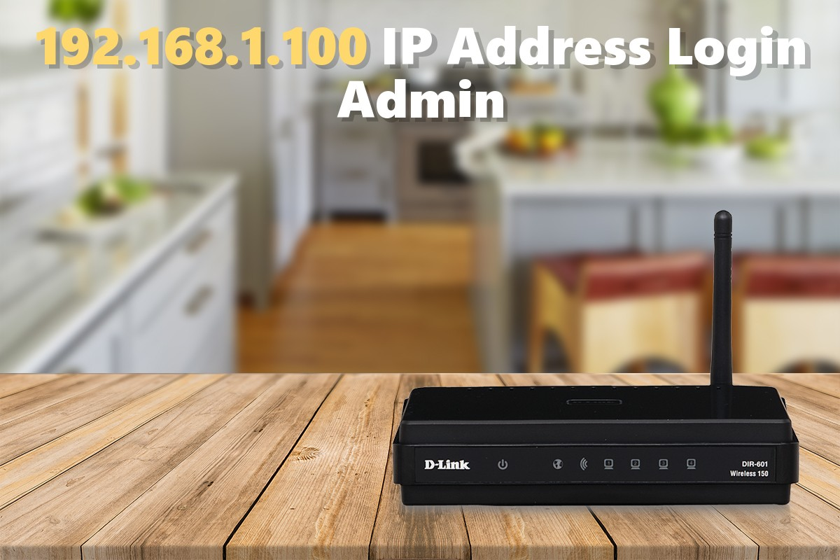 192.168.1.100 IP Address Login Admin