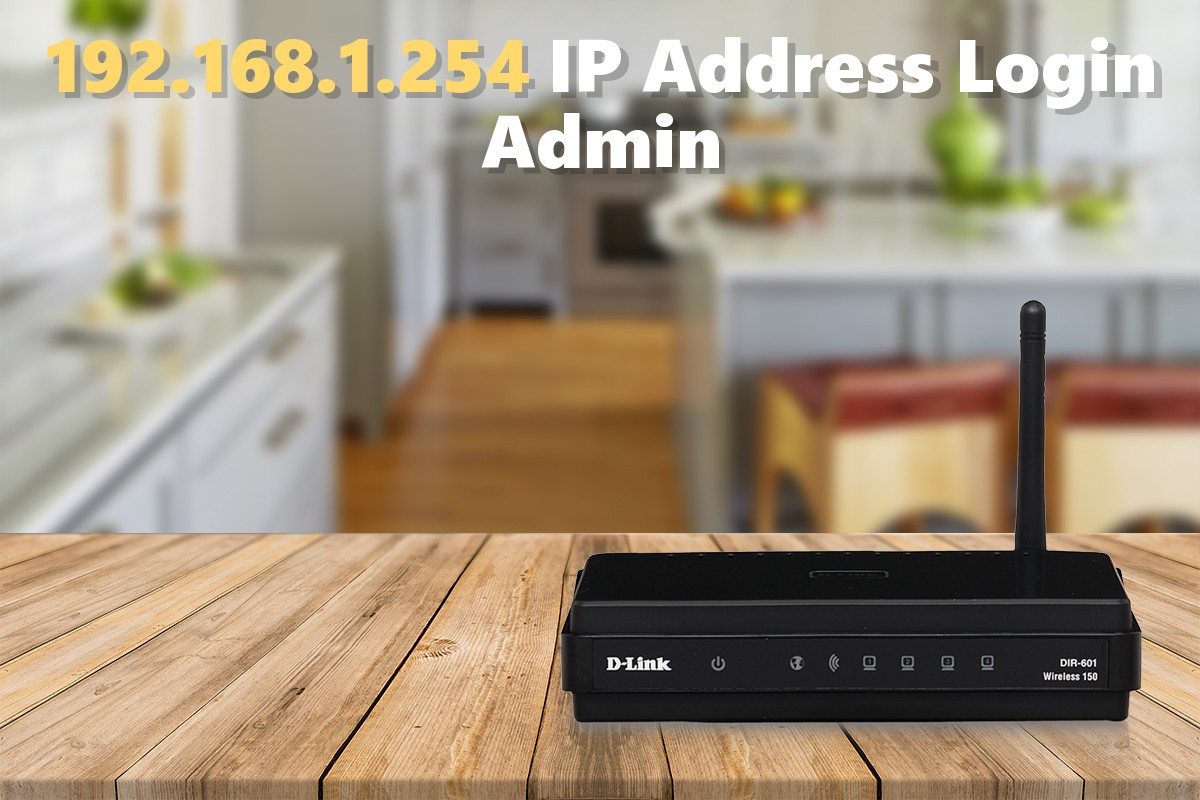 192.168.1.254 IP Address Login Admin
