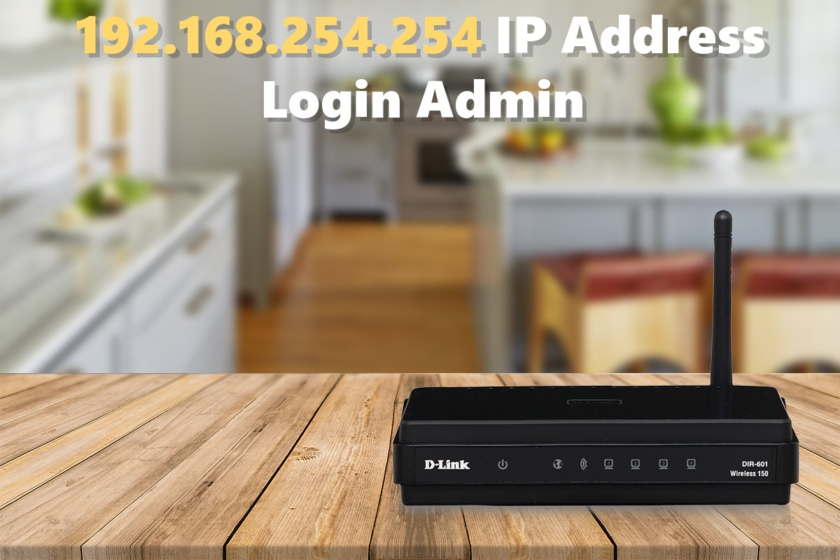 192.168.254.254 IP Address Login Admin